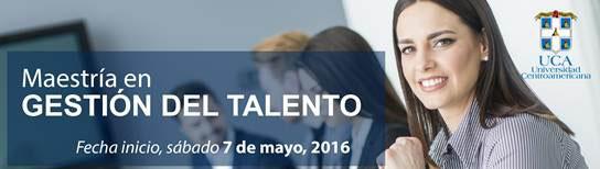 Maestria de Gestion de Talento - UCA, Nicaragua